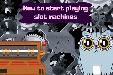 How to start playing slot machines background