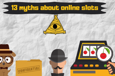 13 Myths About Online Slots